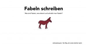 Deutsch: Fabeln schreiben
