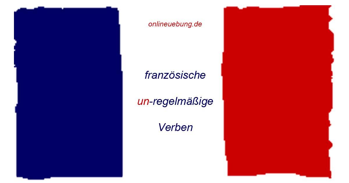 Französische unregelmäßige Verben – aller, avoir, être, écrire ...