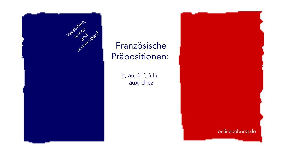Französische Präpositionen à, au, à l\', à la, aux, chez