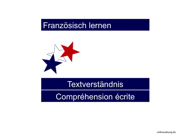 Französisch Textverständnis - üben für Schüler und Schülerinnen