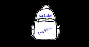 Checkliste Schulstart: Back to school-Checkliste für einen guten Schulstart