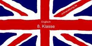Englisch – 8. Klasse - Onlineübungen