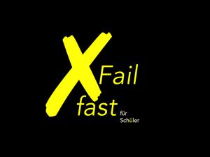 Fail fast für Schüler
