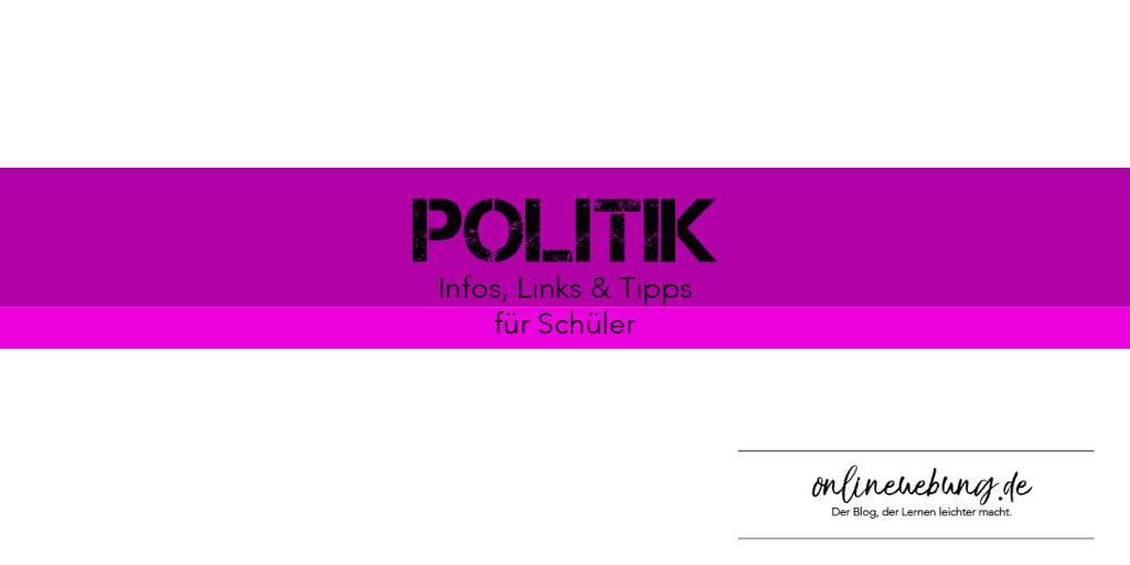 Politikunterricht - Infos, Links & Tipps für Schüler