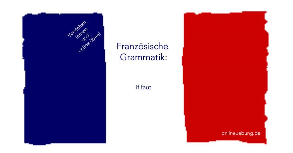 Französisch - Grammatik: il faut