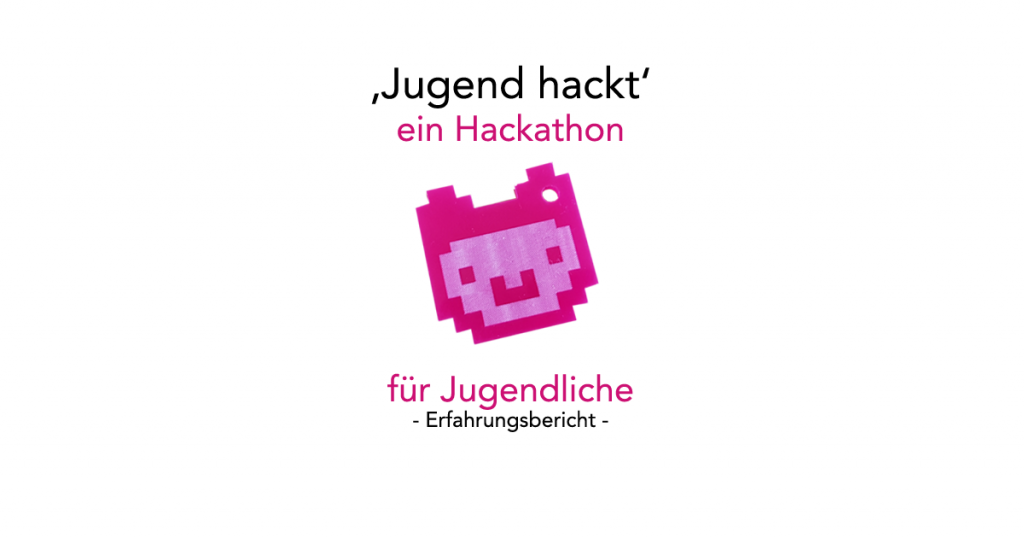 Hackathon für Jugendliche: Jugend hackt
