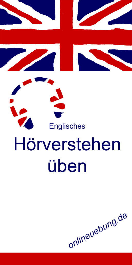 Englisches Hörverstehen üben