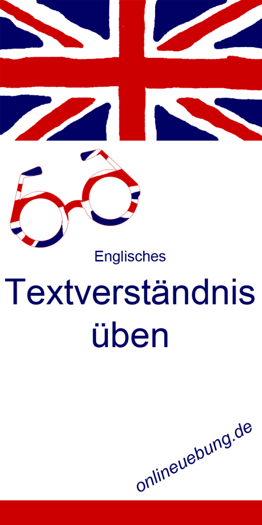 Englisches Textverständnis üben
