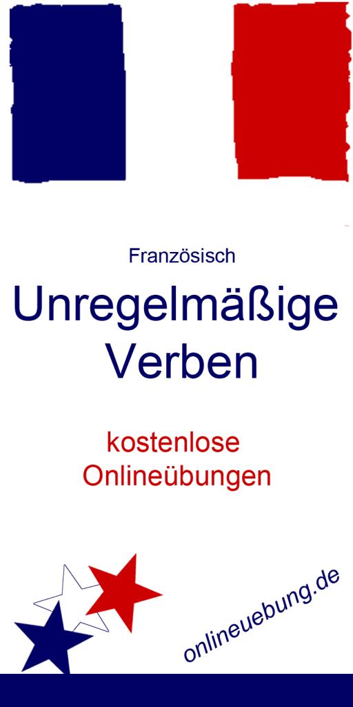 Französisch Unregelmäßige Verben - kostenlose Onlineübungen