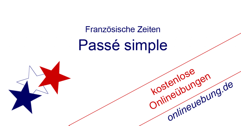 Französisch Passe simple - Onlineübungen