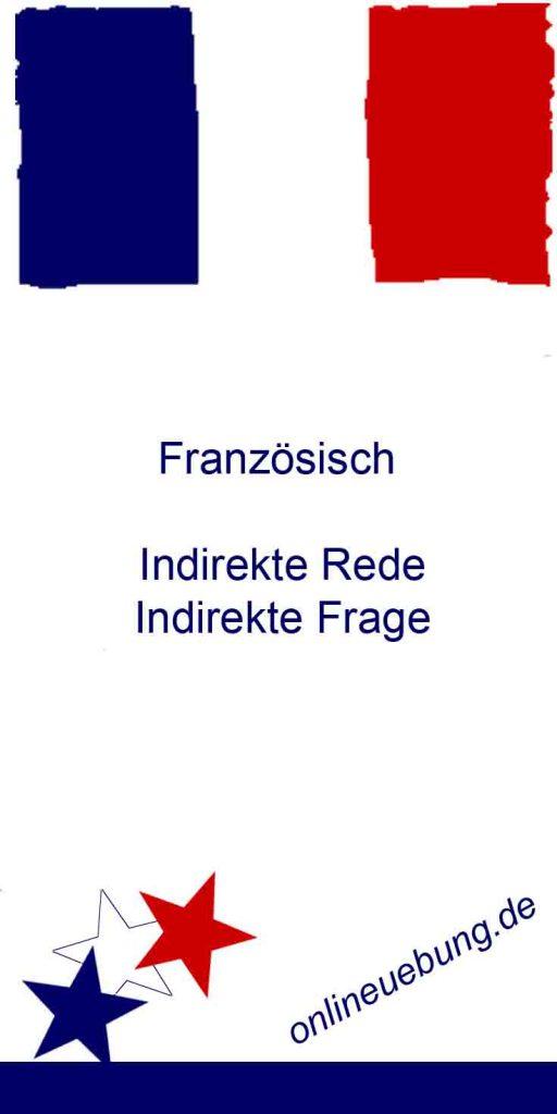 Franzoesisch indirekte Rede indirekte Frage