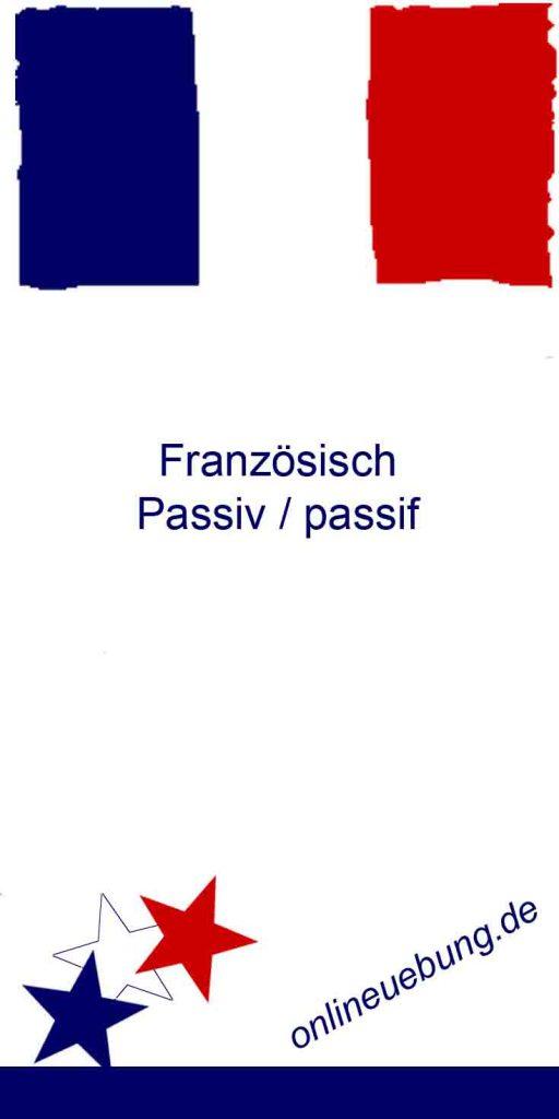 Franzoesisch Passiv / Le passif