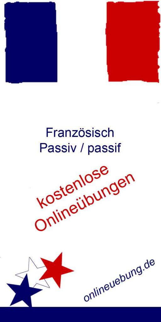 Franzoesisch Passiv - Le passif - Onlineübungen