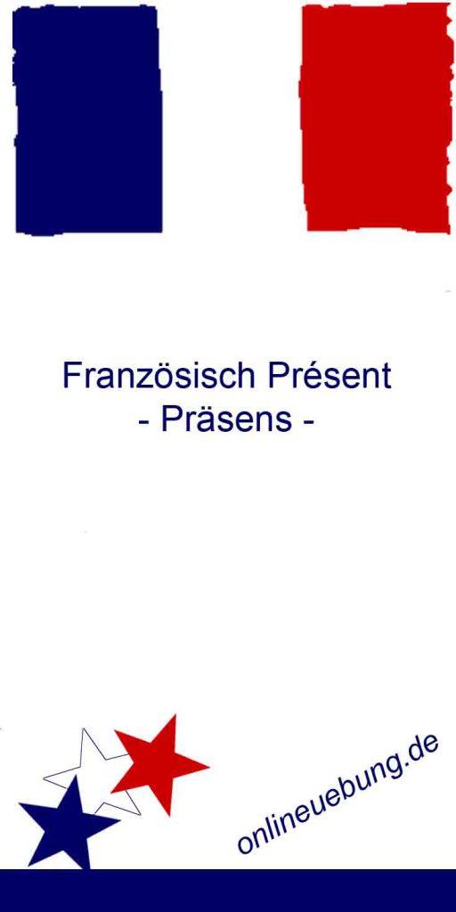 FranzösischPrésent -Präsens