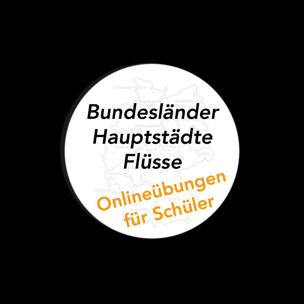 Bundesländer Hauptstädte Flüsse - Onlineüebungen