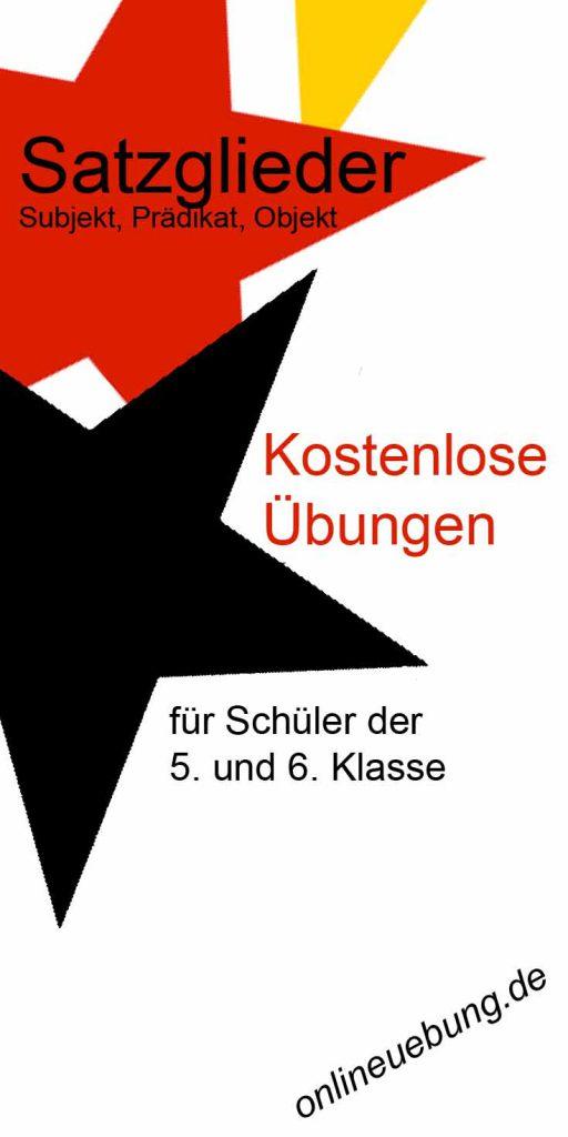 Deutsch - Satzglieder Übungen