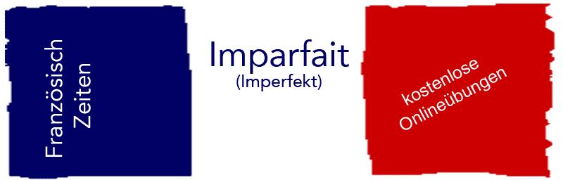 Französisch Imparfait üben