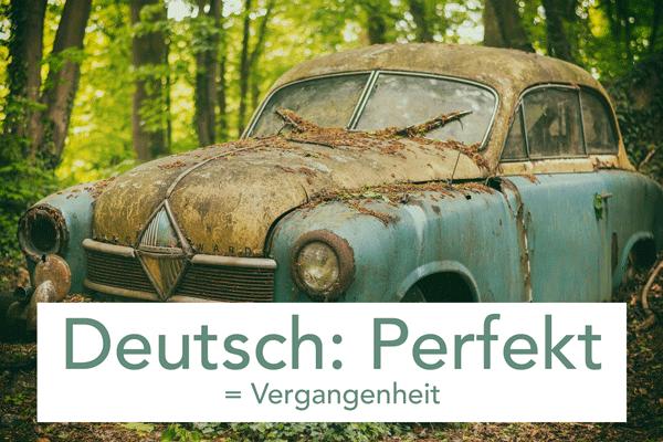 Deutsch: Perfekt Bildung