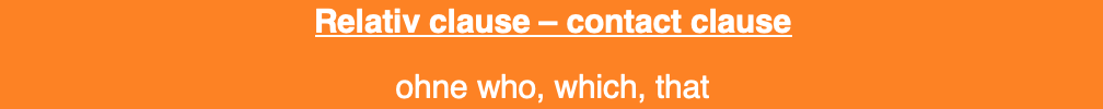 relative clause - contact clause üben